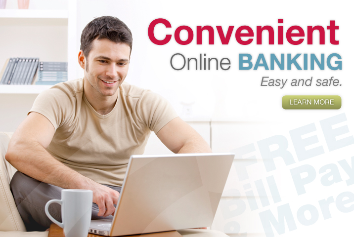 Convenient Online Banking Easy and safe.
