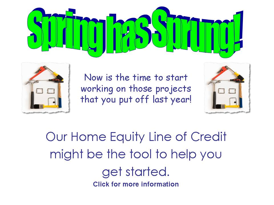 Our home equity line of credit might be the tool to help you get started